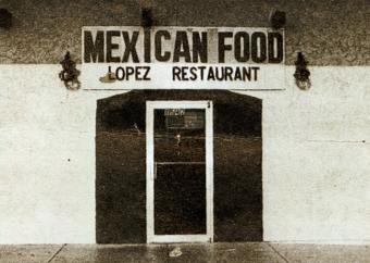 1978 Original | Lopez Mexican Restaurant | Houston, Texas